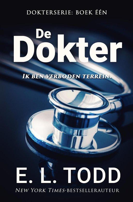 Boek cover Dokter 1 - De dokter van E. L. Todd (Onbekend)