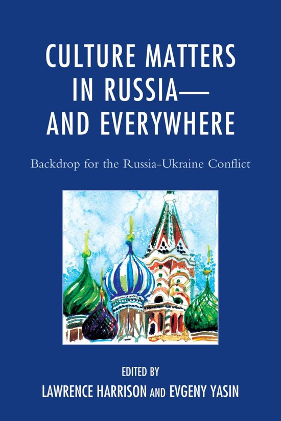 Culture Matters in Russia—and Everywhere