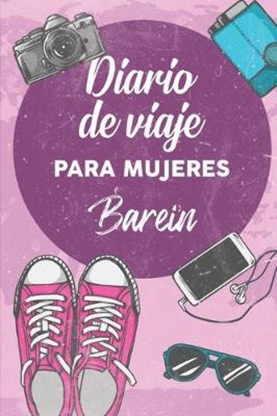 Diario De Viaje Para Mujeres Barein: 6x9 Diario de viaje I Libreta para listas de tareas I Regalo perfecto para tus vacaciones en Barein