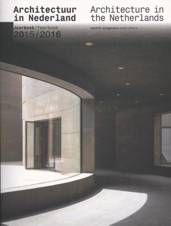 Architectuur in Nederland - Architecture in the Netherlands 2015-2016