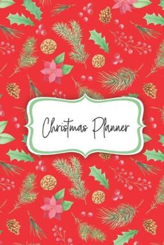 Christmas Planner: A 6x9 journal with 100 detailed pages to plan, organize and log your holiday season