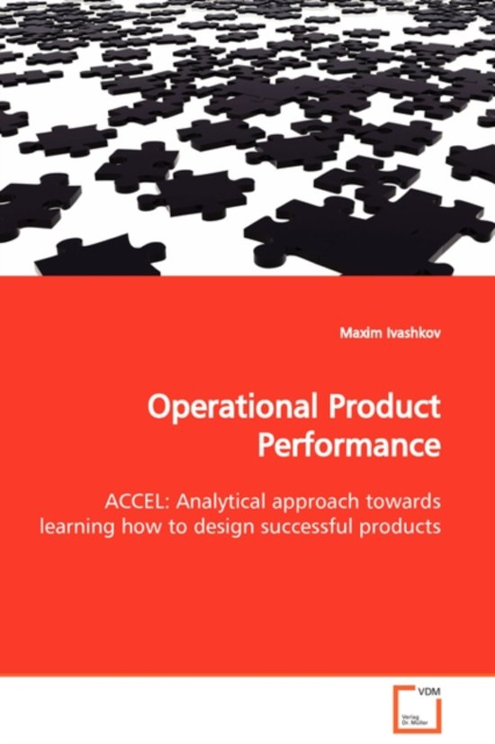 Operational Product Performance Accel