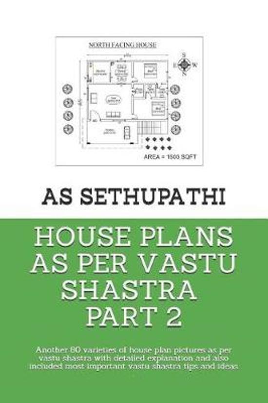House Plans as Per Vastu Shastra Part 2
