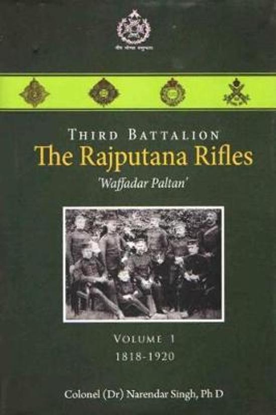 Third Battalion The Rajputana Rifles Waffadar Paltan Volume-1