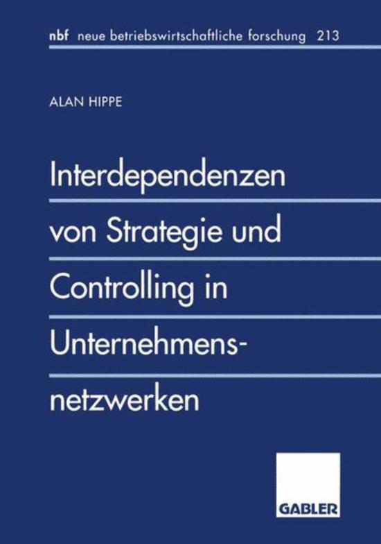 Interdependenzen von Strategie und Controlling in Unternehmensnetzwerken