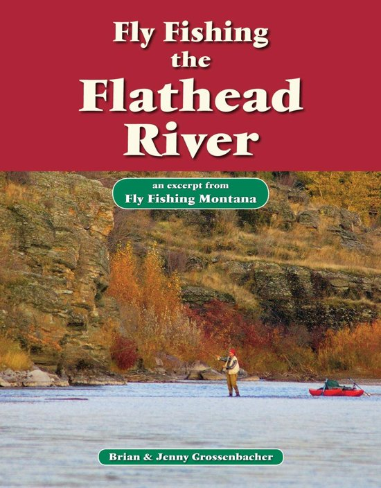Fly Fishing the Flathead River