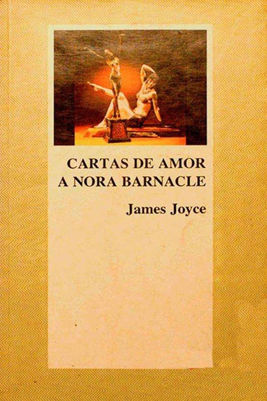 Cartas de amor a Nora Barnacle - Espanol