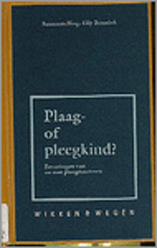 Plaag- of pleegkind?