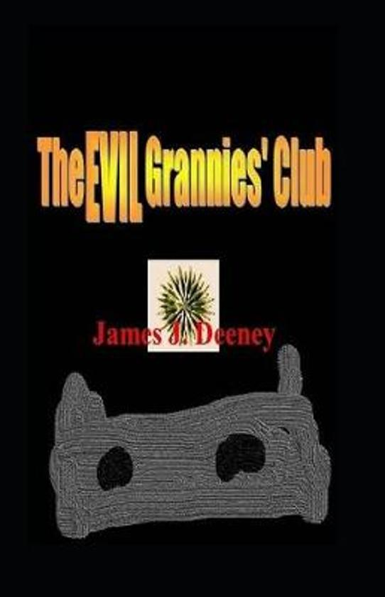 The EVIL Grannies' Club