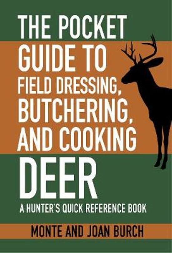 a short guide on field dressing Using the gutless field dressing method avoids the mess of handling guts it keeps bacteria in the innards from touching your meat but do it soon to cool down your meat quickly as a new hunter, this provides an excellent guide to approaching elk hunting.