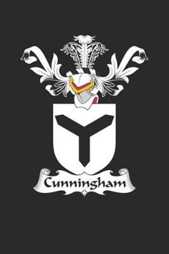 Cunningham: Cunningham Coat of Arms and Family Crest Notebook Journal (6 x 9 - 100 pages)