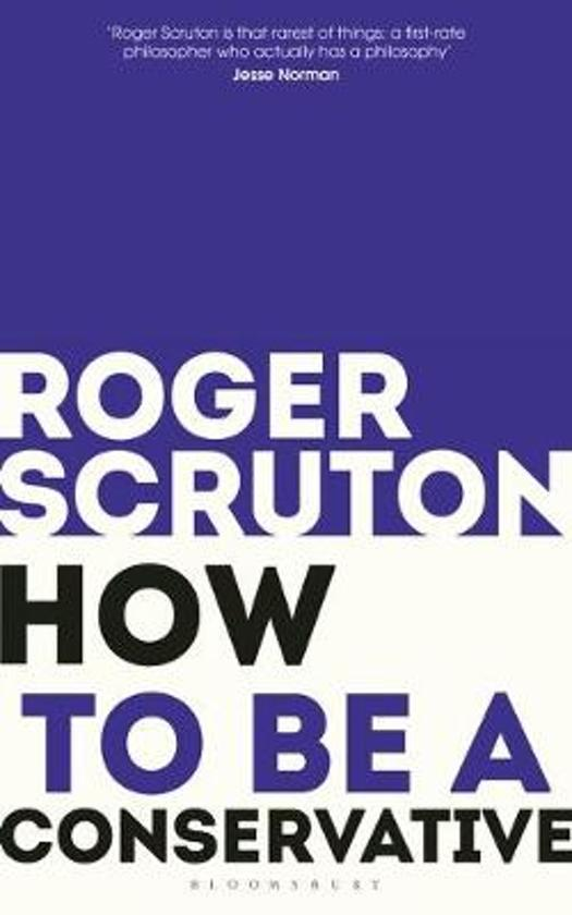 Boek cover How to be a conservative van Sir Roger Scruton (Paperback)