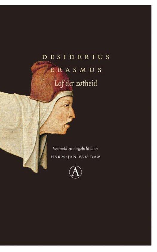 Citaten Uit Lof Der Zotheid : Bol lof der zotheid desiderius erasmus