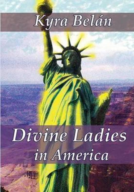 Divine Ladies in America