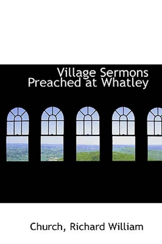 Village Sermons Preached at Whatley