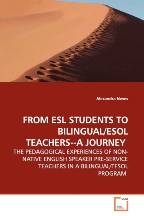 From ESL Students to Bilingual/ESOL Teachers--A Journey