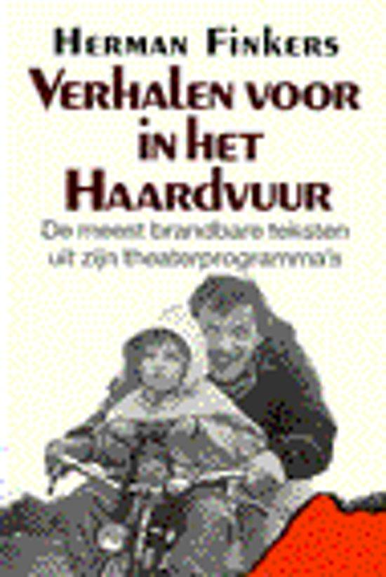 Boek cover Verhalen Voor In Het Haardvuur van Herman Finkers (Paperback)