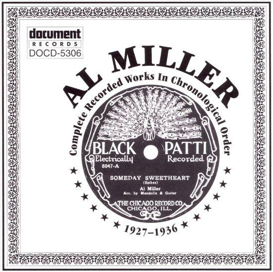 Al Miller 1927 - 1936