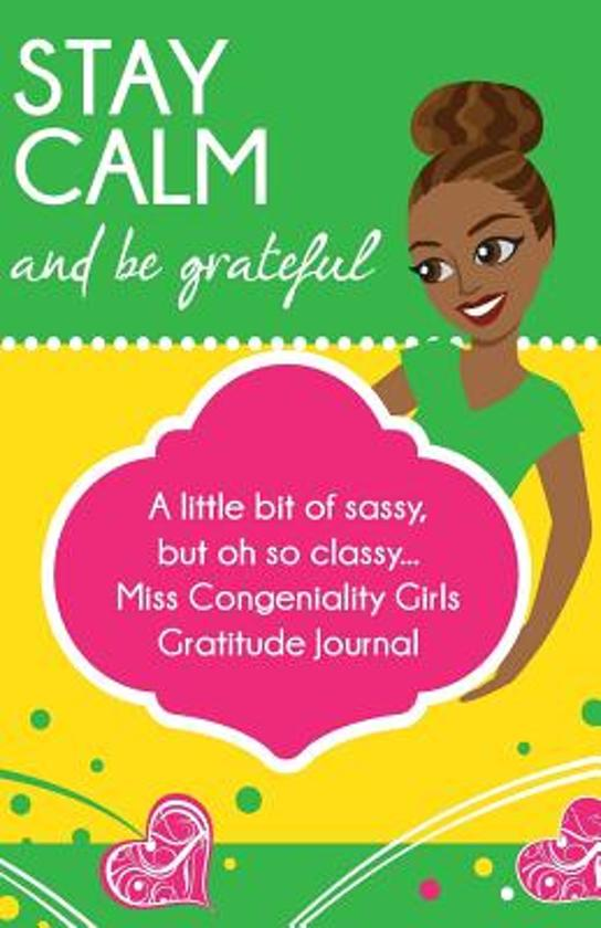 Stay Calm and Be Grateful