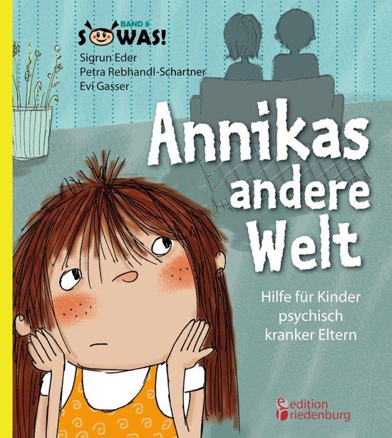 Bolcom Annikas Andere Welt Hilfe Für Kinder Psychisch Kranker