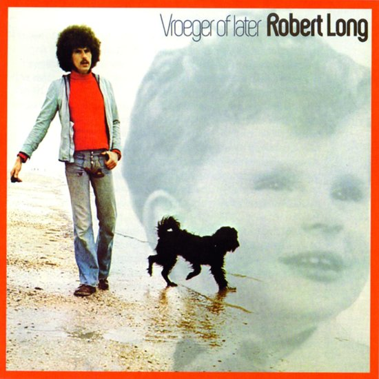CD cover van Vroeger Of Later van Robert Long