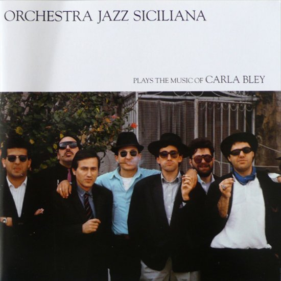 Orchestra Jazz Siciliana Plays The Music Of Carla