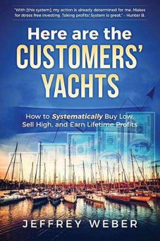 Here Are the Customers' Yachts