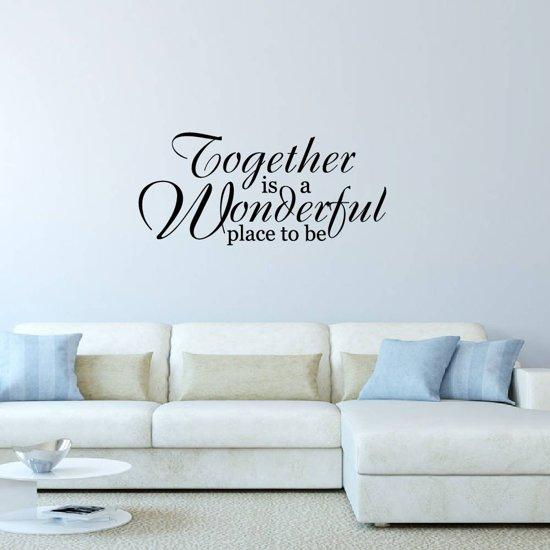 Muursticker Together Is A Wonderful Place To Be -  Zwart -  160 x 73 cm  - Muursticker4Sale