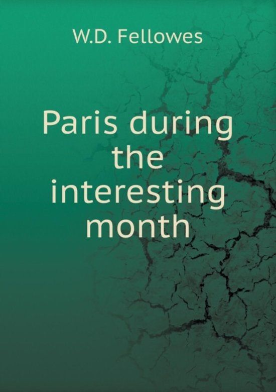Paris During the Interesting Month
