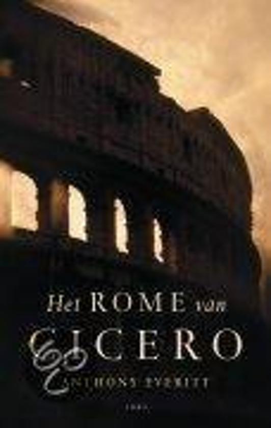 Boek cover Het Rome Van Cicero van Anthony Everitt (Onbekend)