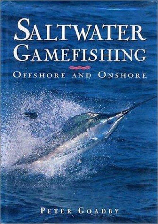 Saltwater Gamefishing Offshore & Onshore