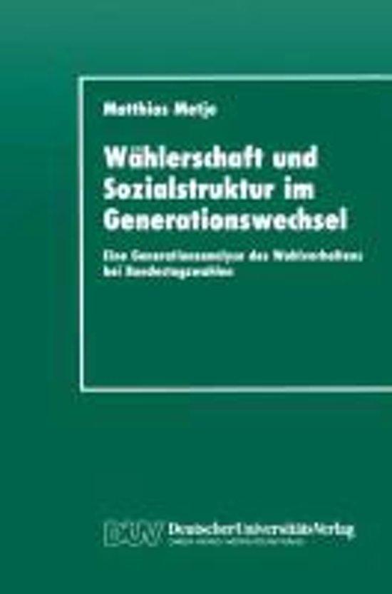 Wahlerschaft Und Sozialstruktur Im Generationswechsel