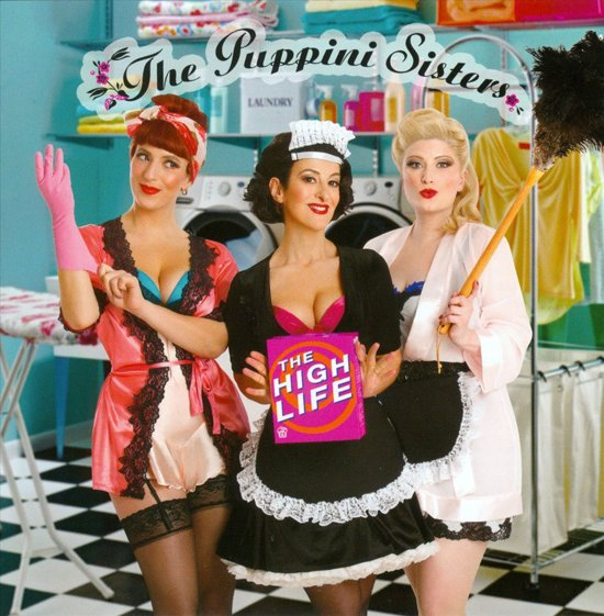 Puppini Sisters - Highlife