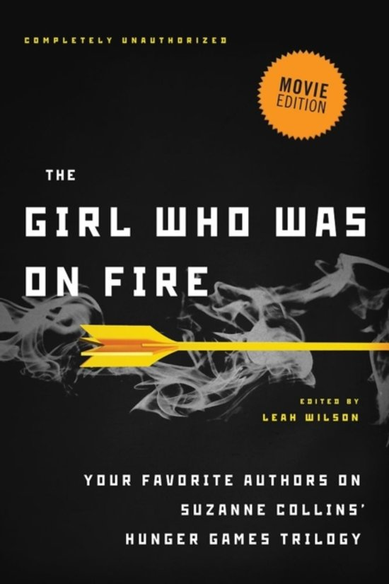 Boek cover The Girl Who Was on Fire (Movie Edition) van Diana Peterfreund (Paperback)