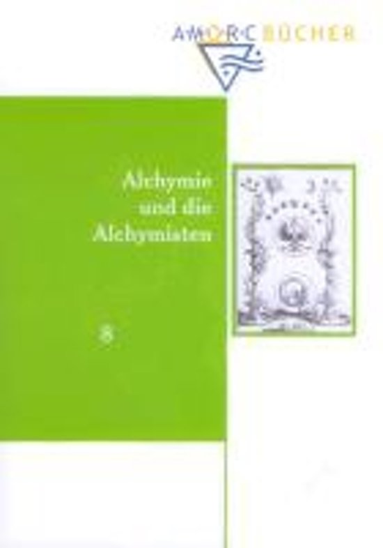 Alchimie und die Alchymisten