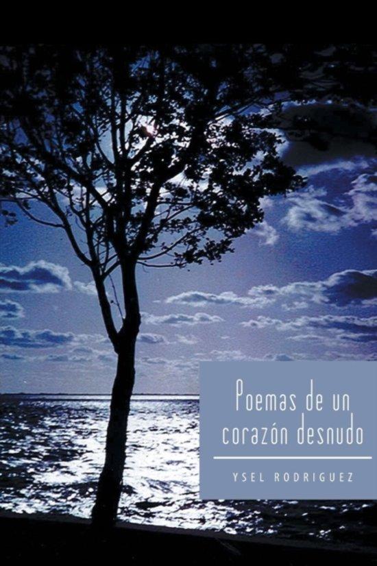 Bolcom Poemas De Un Corazon Desnudo Ysel Rodriguez