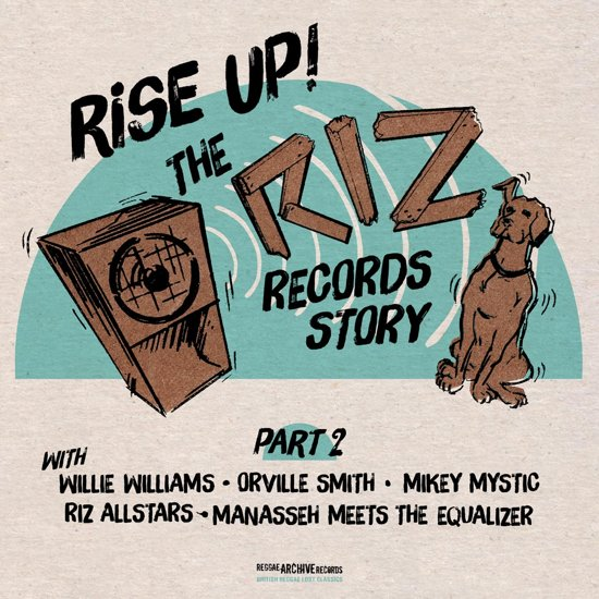 Rise Up- The Riz Records Story 2