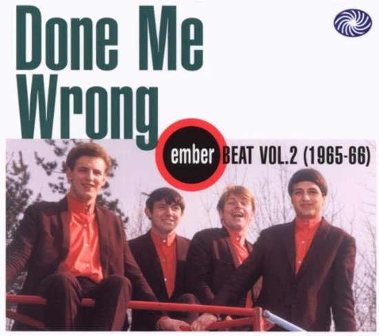 Done Me Wrong: Ember Beat Vol. 2