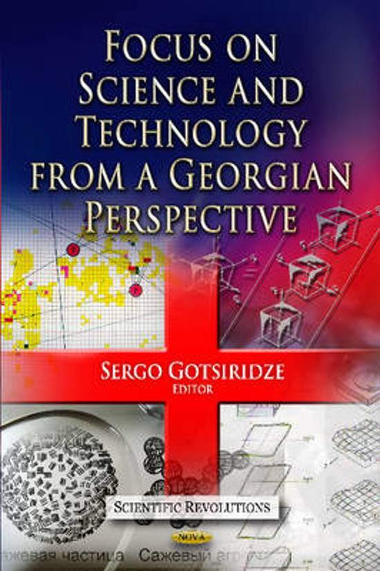 Focus on Science & Technology from a Georgian Perspective