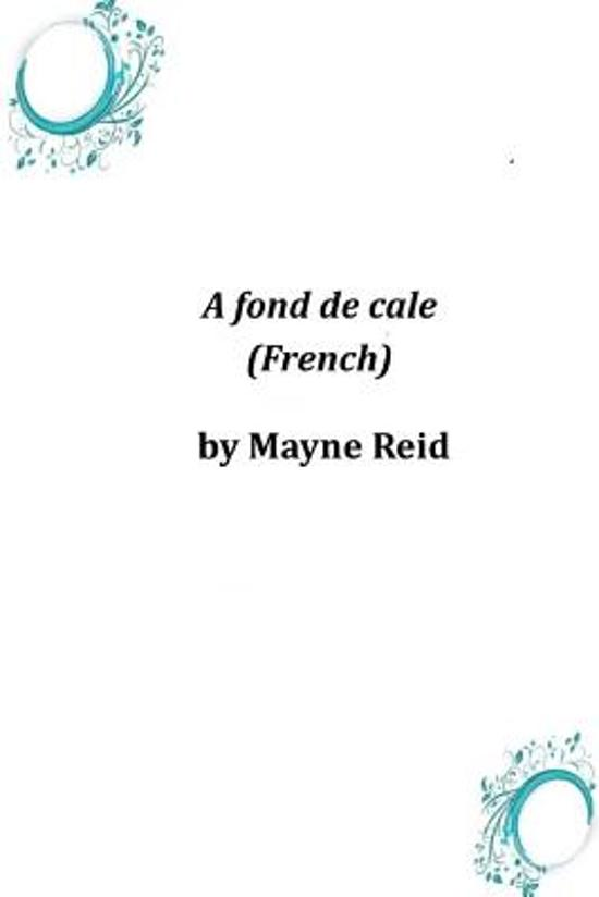 A Fond de Cale (French)