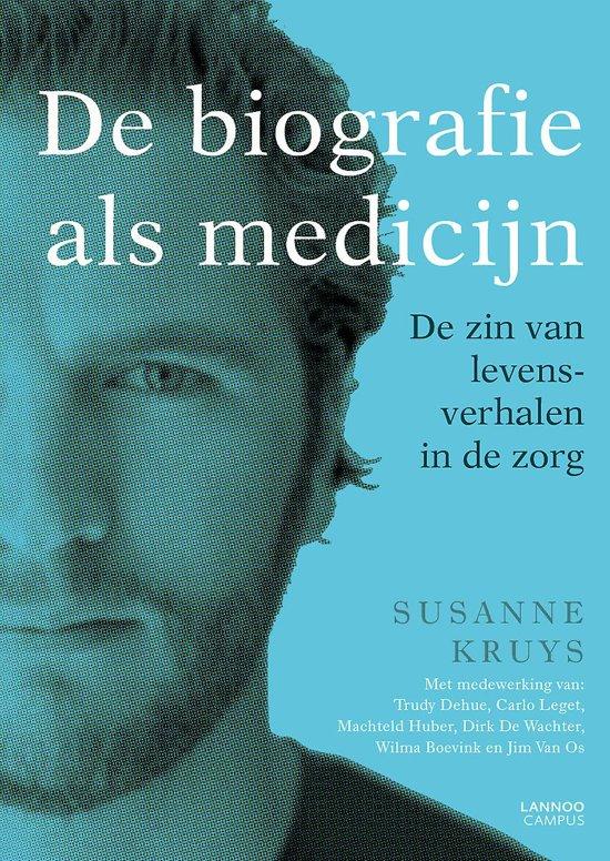 Boek cover De biografie als medicijn van Susanne Kruys (Paperback)