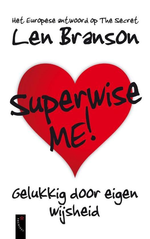 Superwise me! - Len Branson |