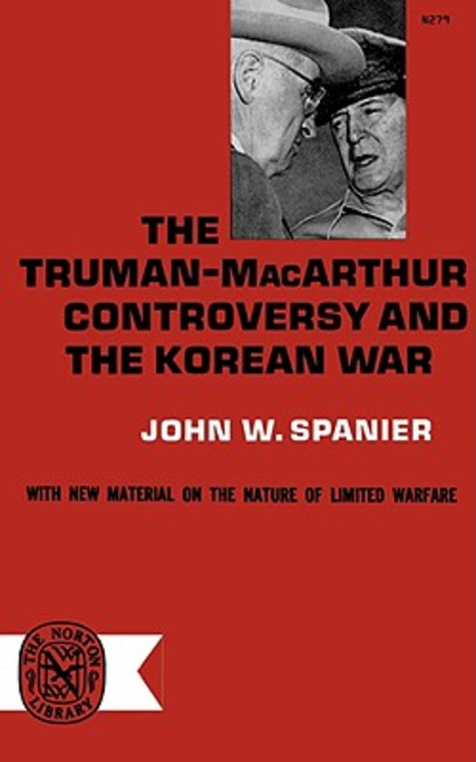 macarthur and the korean war Macarthur's war: korea and the undoing of an american hero [stanley weintraub] on amazoncom free shipping on qualifying offers douglas macarthur towers over twentieth-century american history.
