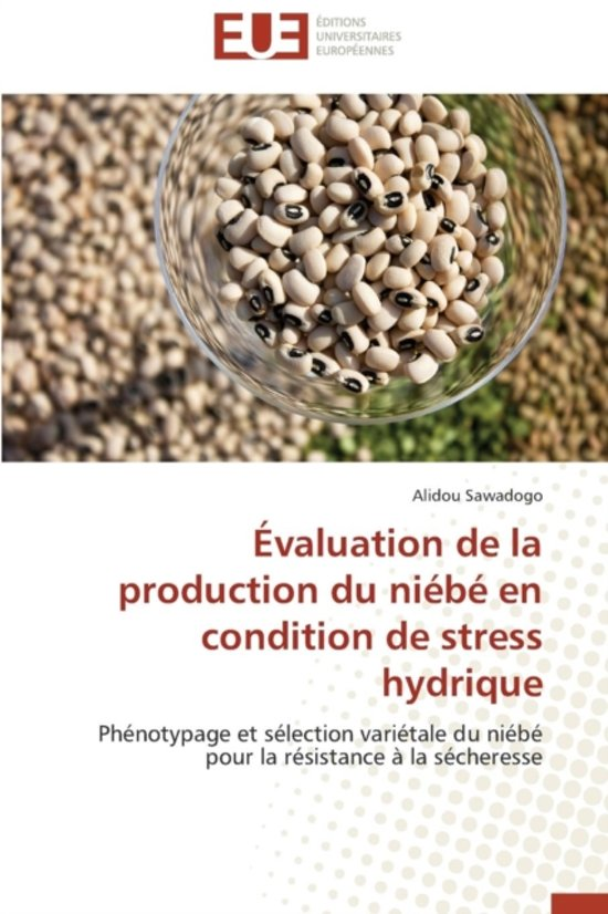 �valuation de la Production Du Ni�b� En Condition de Stress Hydrique