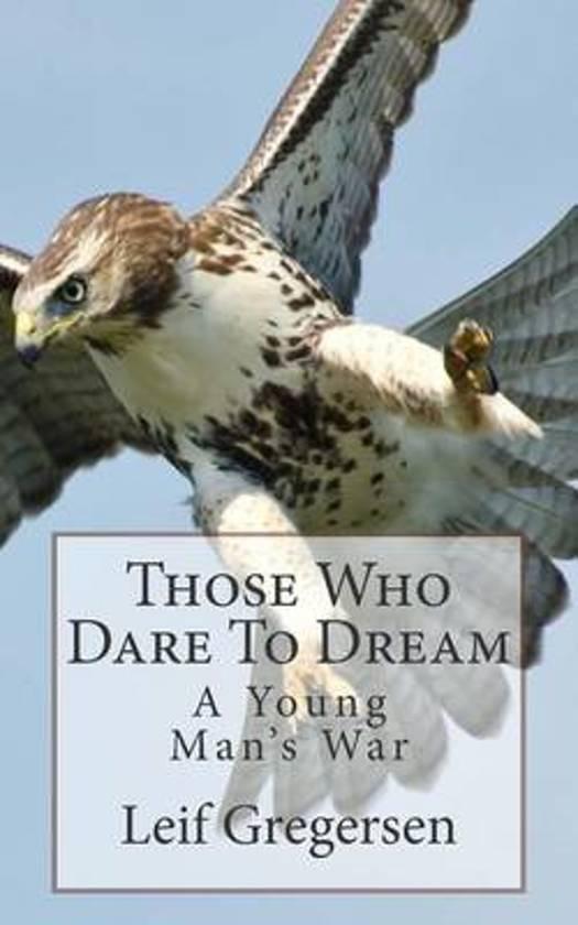 Those Who Dare to Dream