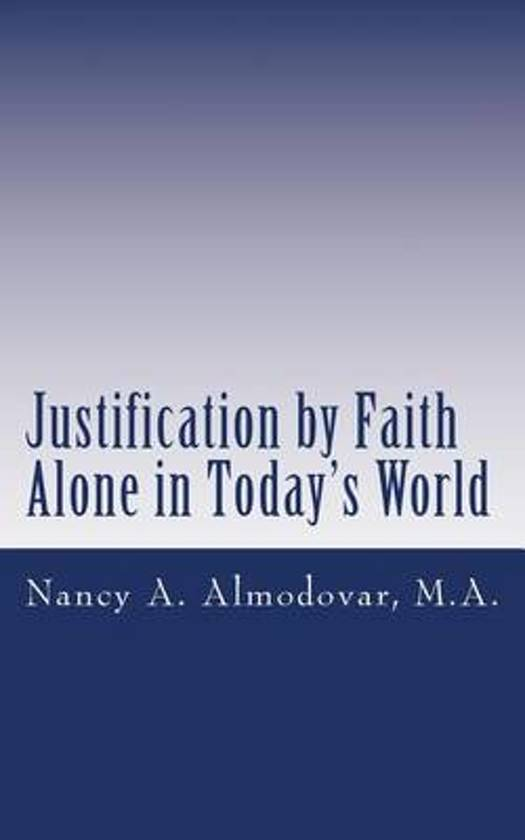 Justification by Faith Alone in Today's World