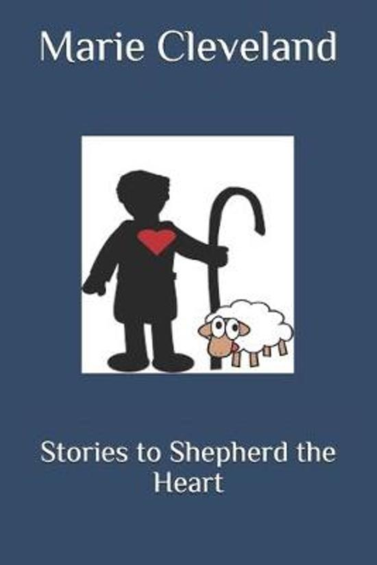 Stories to Shepherd the Heart