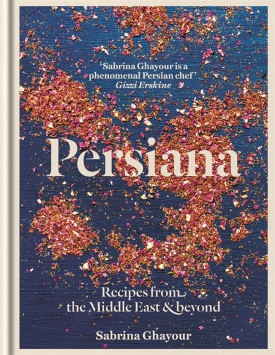 Boek cover Persiana : recipes from the middle east & beyond van Sabrina Ghayour (Onbekend)