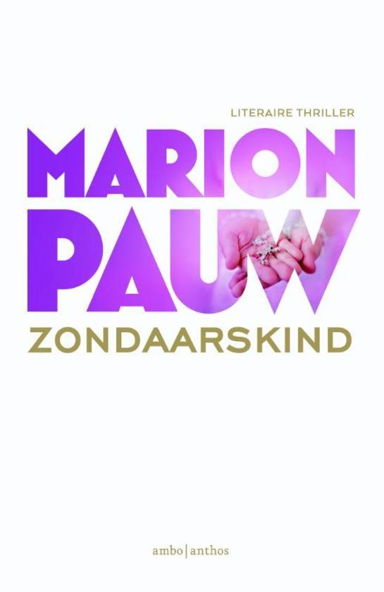 Boek cover Zondaarskind van Marion Pauw (Paperback)