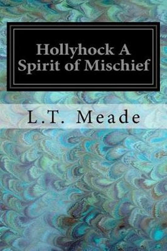 Hollyhock a Spirit of Mischief
